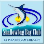Shallowbag Bay Club Resort by Pirate's Cove Realty
